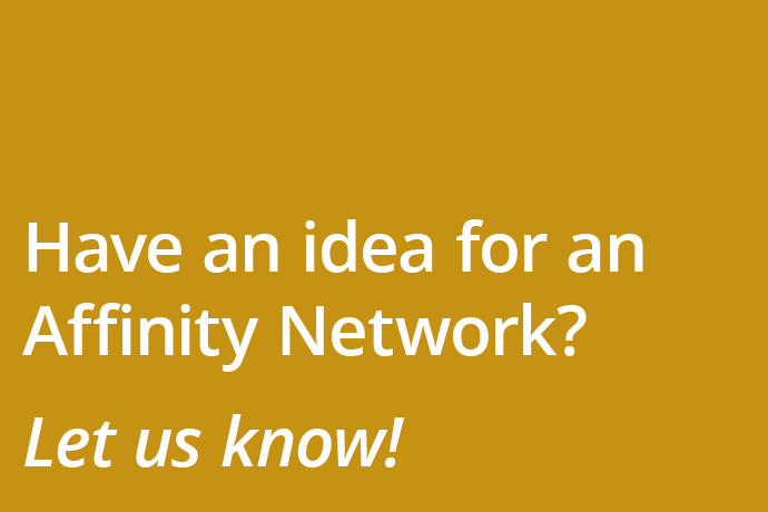Have an idea for a new affinity network?